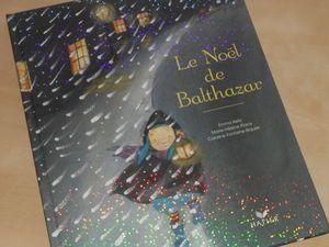Le Noël de Balthazar de Marie-Hélène Place et Caroline Fontaine Riquier