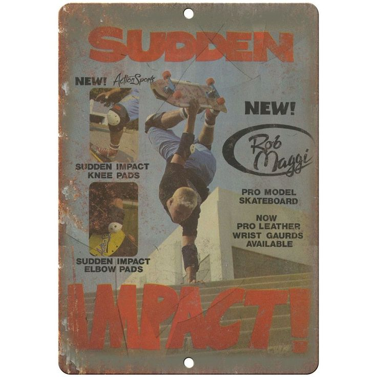 "Rob Maggi Sudden Impact Skateboard Ad 10"" x 7"" Reproduction Metal Sign"