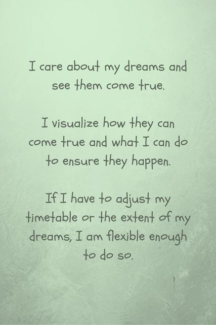 affirmation - I care about my dreams and see them come true