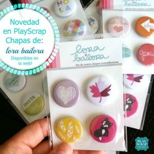Novedad – Chapas en español de Lora Bailora #lorabailora #playscrap #scrapbooking