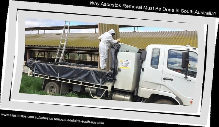 """""""Why Asbestos Removal Must Be Done in South Australia?"""" Asbestos-containing materials were used extensively in South Australia's buildings. Therefore the asbestos removal must be done in this particular area called South Australia."""