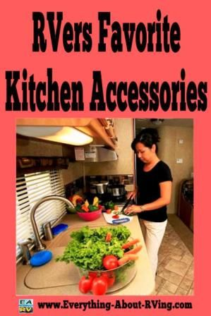 We asked RVers what their favorite kitchen accessories were and they gave us the following answers.... Read More: http://www.everything-about-rving.com/rvers-favorite-kitchen-accessories.html HAPPY RVING! #rving #rv #camping #leisure #outdoors #rver #motorhome #travel