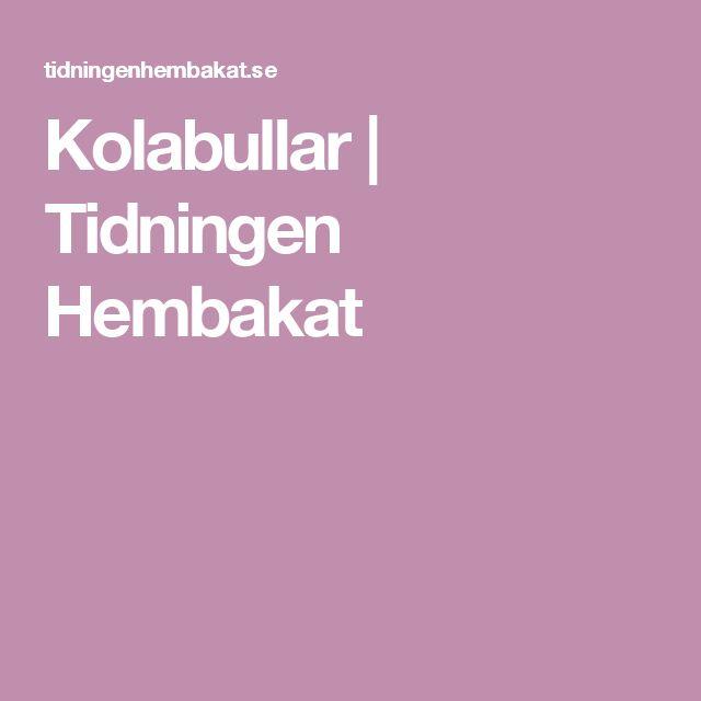 Kolabullar | Tidningen Hembakat