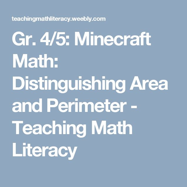 Gr. 4/5: Minecraft Math: Distinguishing Area and Perimeter - Teaching Math Literacy