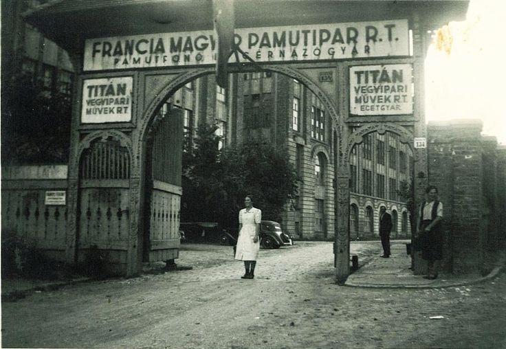 Bocskai út 134., Francia Magyar Pamutipar Rt. Pamutfonó és Cérnázógyár.