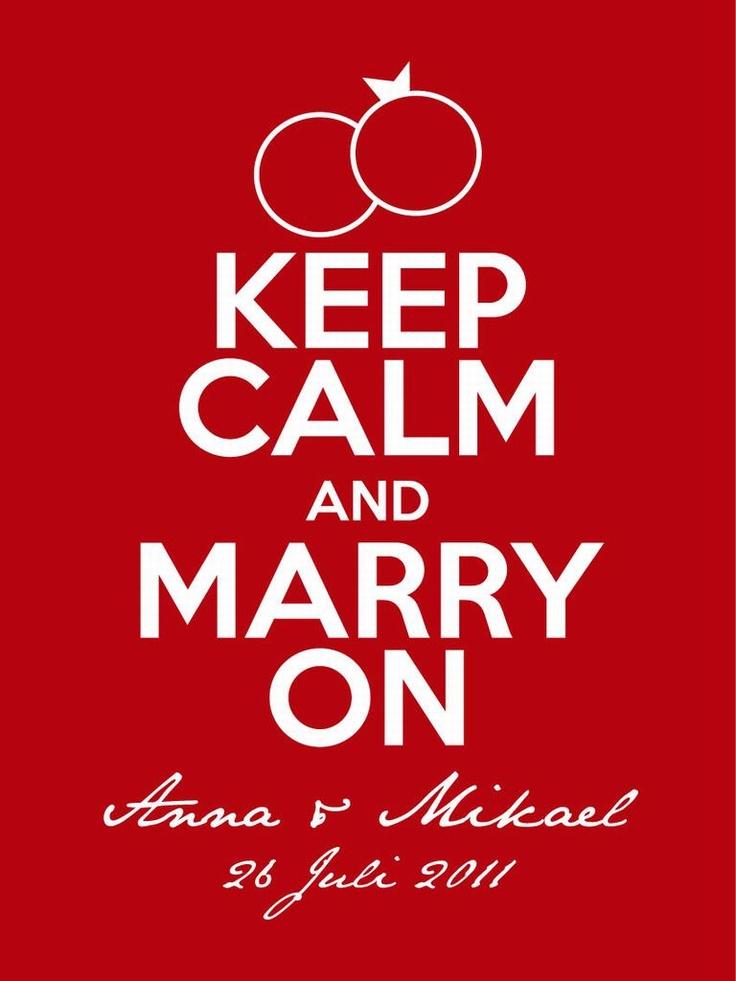 Grafiskt tryck - keep calm marry on
