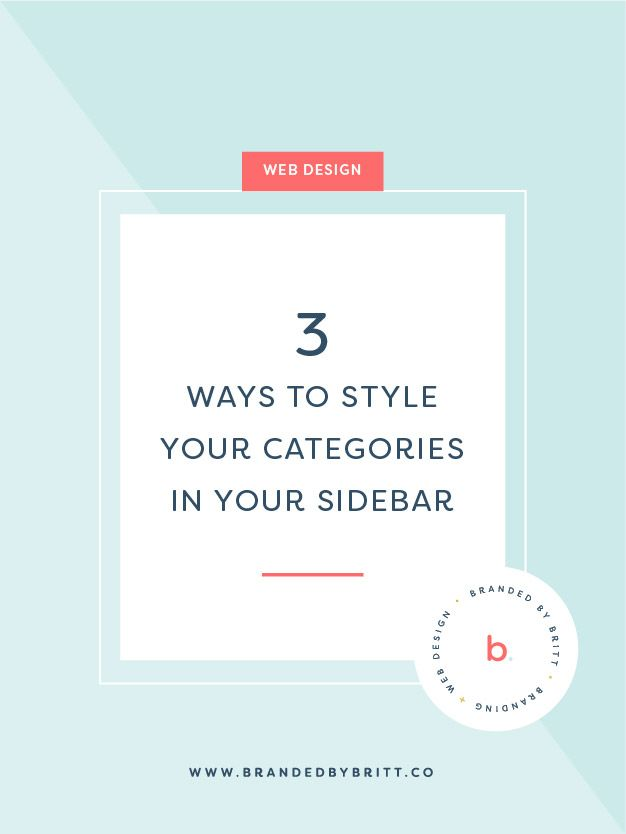 3 Ways To Style Your Blog Categories In Your Sidebar | In this post, we'll be exploring three creative ways to style your blog categories within your sidebar: 1. Boxed Custom Icons, 2. Color Button Labels, 3. Using Font Awesome Icons. - Branded by Britt