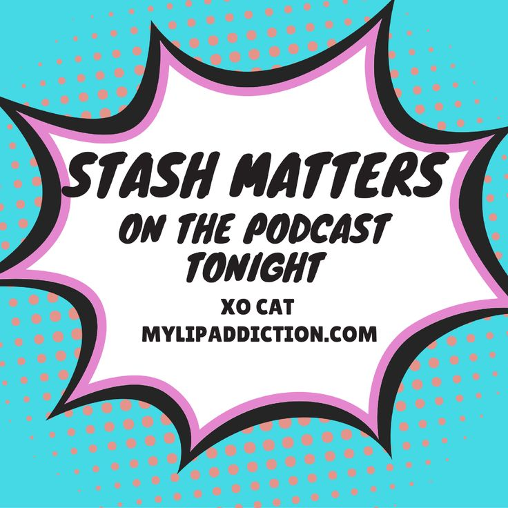 Hi Hi Hi !!!! Episode 13 – ! WowYWoWy! Tonight Stash Matters is On ……. I am On cycle 2 of this podcast and SERIOUSLY The conversation is not TAME…… We kinda let it ALL…