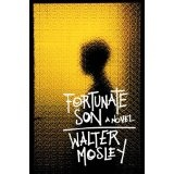 Fortunate Son [Cd] Library Edition by Walter Mosley; Reader Lorraine Toussaint (2006)