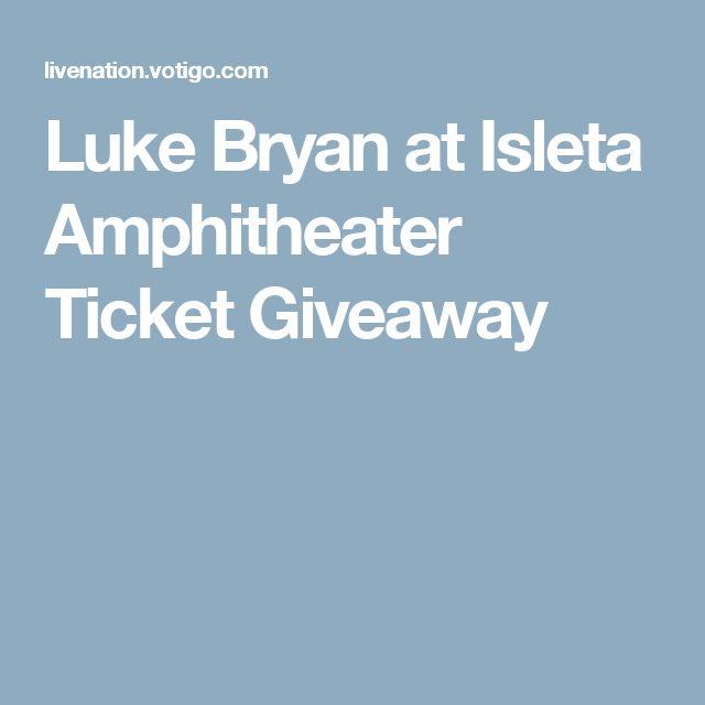 Luke Bryan at Isleta Amphitheater Ticket Giveaway