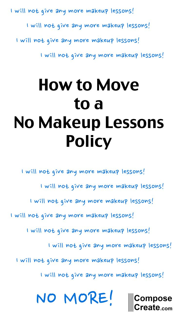 A step-by-step guide to moving smoothly to a no make up lessons policy from ComposeCreate.com #pianoteaching #piano #policy