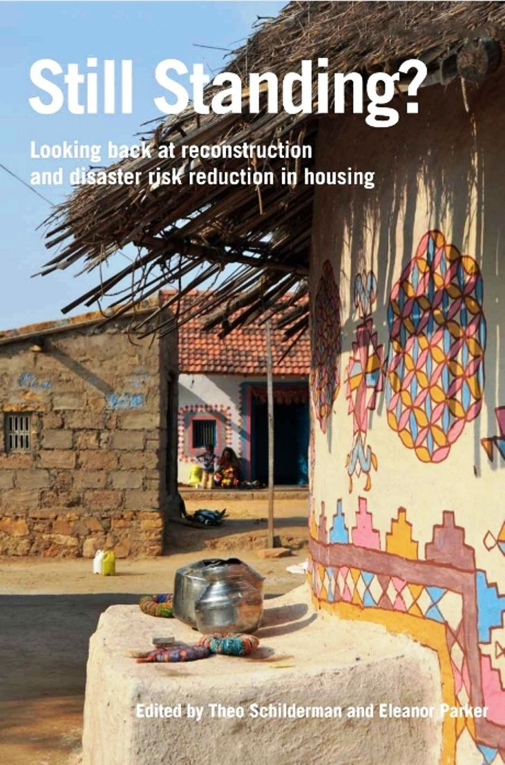 Still standing? : looking back at reconstruction and disaster risk reduction in housing (PRINT) REQUEST/SOLICITAR: http://biblioteca.cepal.org/record=b1253617