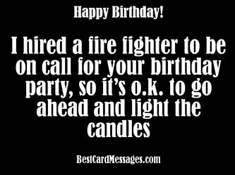 Light em up. Funny birthday card wishes