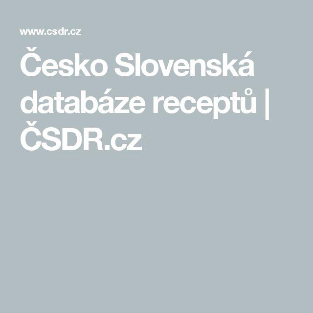 Česko Slovenská databáze receptů   ČSDR.cz