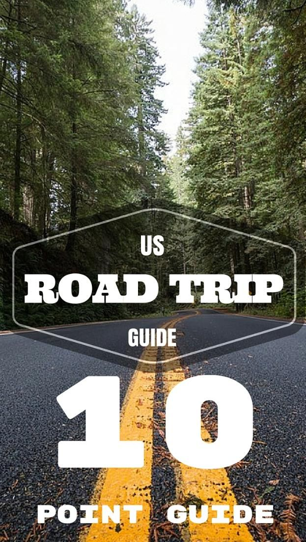 US Road Trip Guide: My 10 Point Checklist