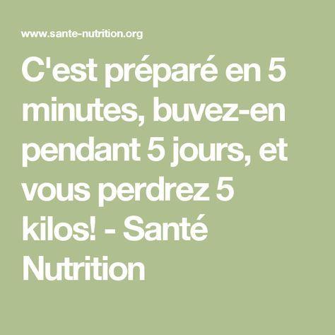 C'est préparé en 5 minutes, buvez-en pendant 5 jours, et vous perdrez 5 kilos! - Santé Nutrition