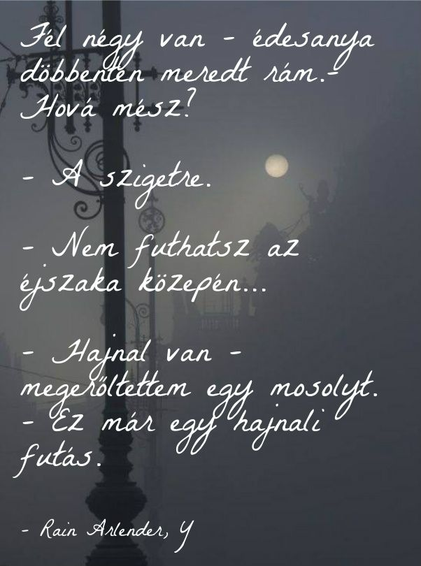 Futás hajnal éjszaka ekönyv szöveg Y Rain Arlender http://syllabux.hu/books/y?id=164