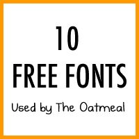 10 Free Fonts Used by The Oatmeal - The Oatmeal