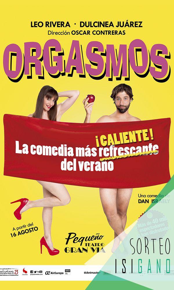 Grupo Smedia quiere premiaros con una invitación triple para la obra 'Orgasmos – La Comedia' a disfrutar el miércoles 16 de agosto a las 20:30 valoradas en 54€, los aplausos los pones tú! #sorteo #gratis #sorteosgratis #sorteosmadrid #Madrid #suerte #luck #goodluck #premio #free #regalo #concurso #Teatro #comedia #Orgasmos #GranVía
