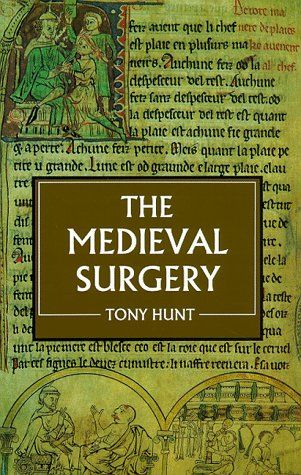24 best history of medicine images on pinterest medicine medical the medieval surgery by tony hunt fandeluxe Image collections