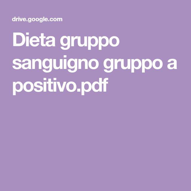 dieta positiva per gruppi sanguigni