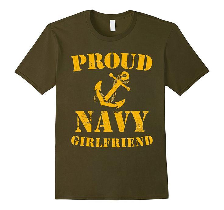 Proud Navy Girlfriend T-shirt US Navy Military T-shirt