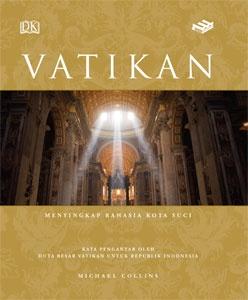 Vatikan: Menyingkap Rahasia Kota Suci