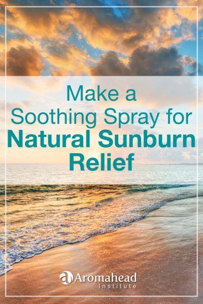 Make Natural Sunburn Relief Spray - The Aromahead Blog