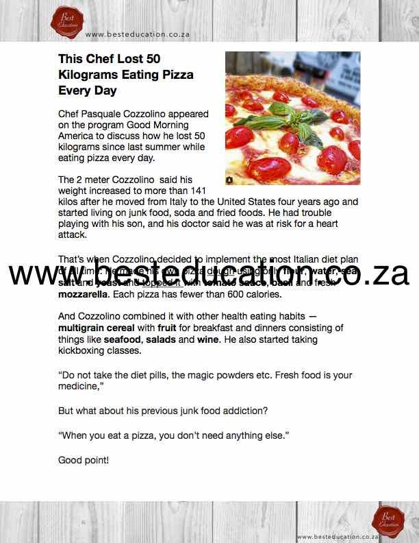 This chef lost 50 kg eating pizza every day  Grade 4 English www.besteducation.co.za