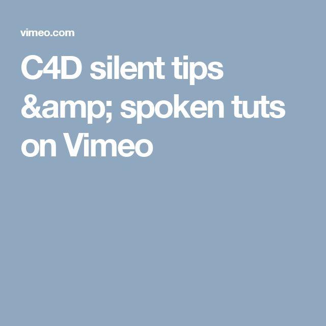 C4D silent tips & spoken tuts on Vimeo