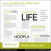 weekly wrap ups, 6x12 layered journaling files, by cathy z at designer digitalsProjectlife