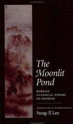 44 best korean literaturetranslation images on pinterest the moonlit pond korean classical poems in chinese latin american silhouettes paperback divthis anthology of classical korean poetry in translation fandeluxe Choice Image