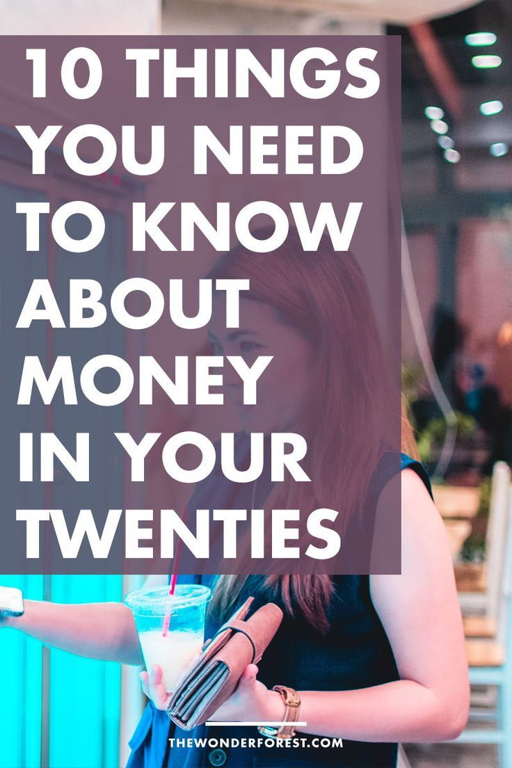 10 Things You Need To Know About Money In Your Twenties