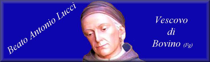 A 25 anni dalla beatificazione di mons.  Antonio Lucci: l'Angelo dei Poveri
