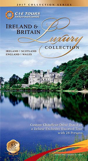 2017 Ireland & Britain Luxury Collection View or Download PDF