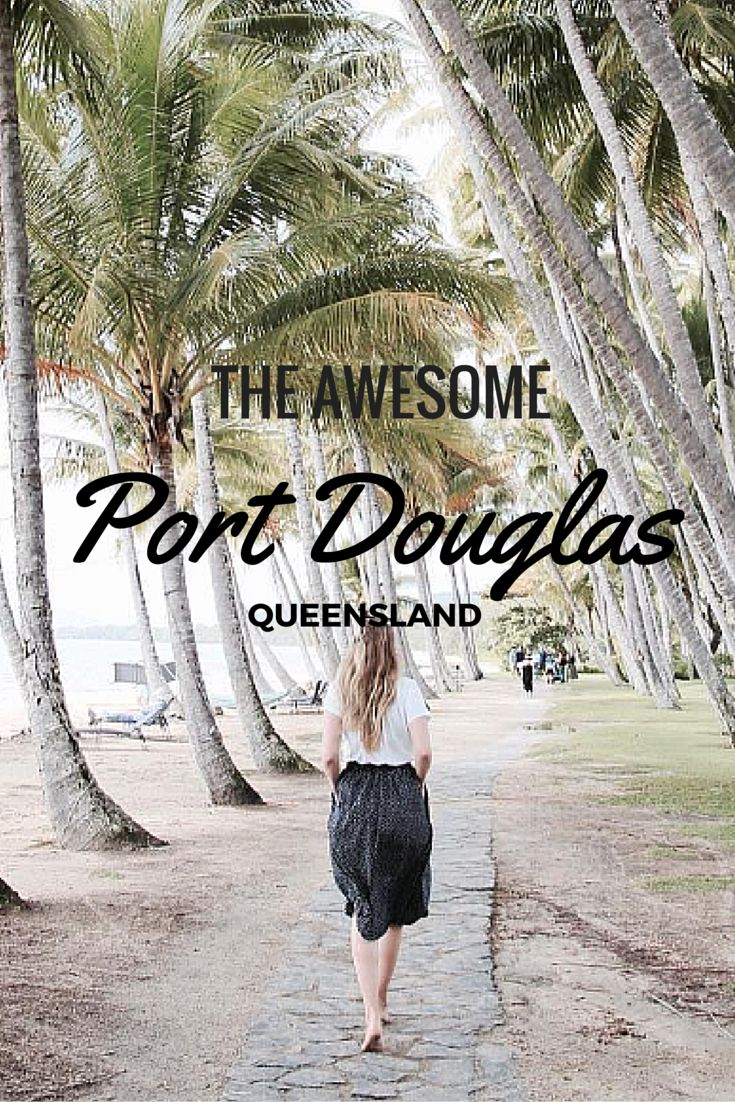 What to do in the awesome Port Douglas, Queensland, Australia