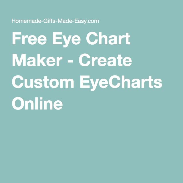 Free Eye Chart Maker - Create Custom EyeCharts Online
