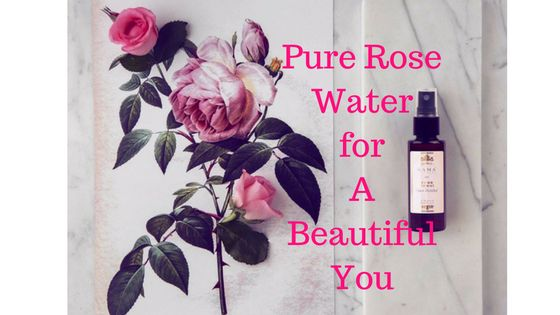 Pure Rose Water for A Beautiful You