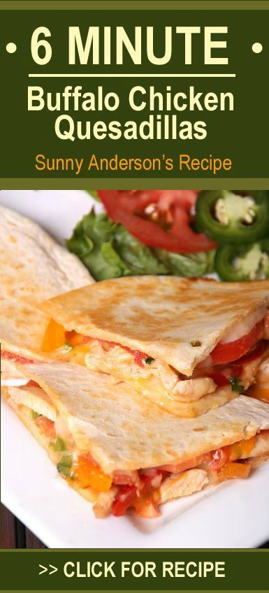 Quick! Don't waste time cooking for the Super Bowl. Sunny Anderson's Buffalo Chicken Quesadillas recipe saves time. http://www.recapo.com/rachael-ray-show/rachael-ray-recaps/rachael-ray-buffalo-chicken-quesadillas-recipe-by-sunny-anderson/
