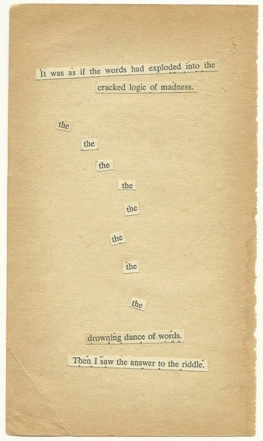 found poetry | it was as if the words had exploded...