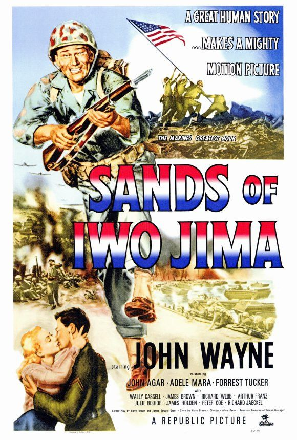 CAST: John Wayne, Forrest Tucker, John Agar, Richard Jaeckel, Adele Mara, Wally Cassell, James Brown, Richard Webb, Arthur Franz, Julie (Jacqueline Wells) Bishop, William Murphy, George Tyne, Hal Bayl