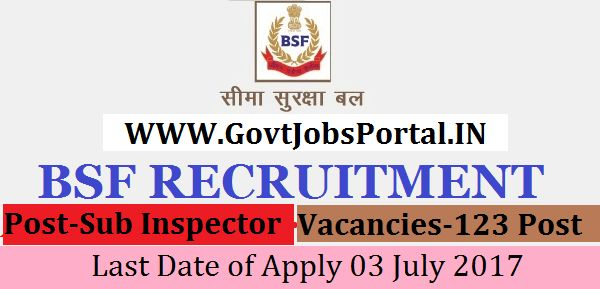 Border Security Force Recruitment 2017-Sub Inspector Post