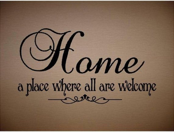 Quotes About Welcome Home. QuotesGram