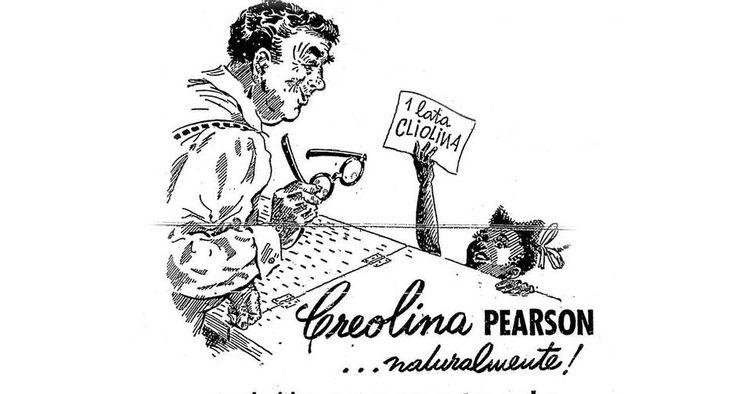 Anúncio da Creolina Pearson ainda trazia, na segunda metade do século XX, as relações de um Brasil escravocrata - 01/12/1958