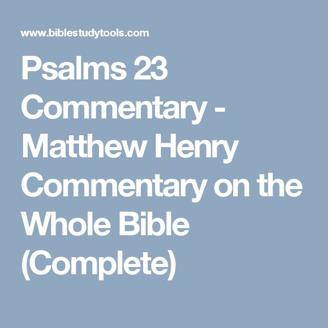 Psalms 23 Commentary - Matthew Henry Commentary on the Whole Bible (Complete)