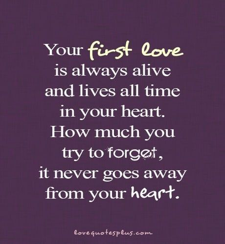 34 Quotes about First Love Everyone Has to Read ...