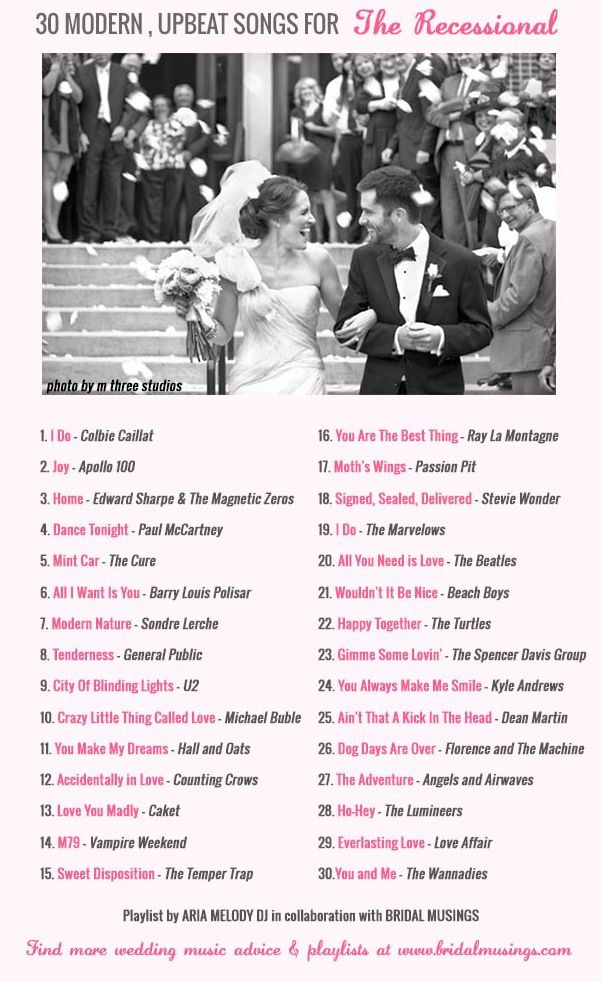 30 Modern, Upbeat & Awesome Recessional Songs for your walk back up the aisle together as newlyweds ~ it's time to celebrate!!