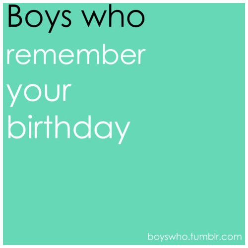 Boy Crush Quotes: 25+ Best Its My Birthday Quotes On Pinterest