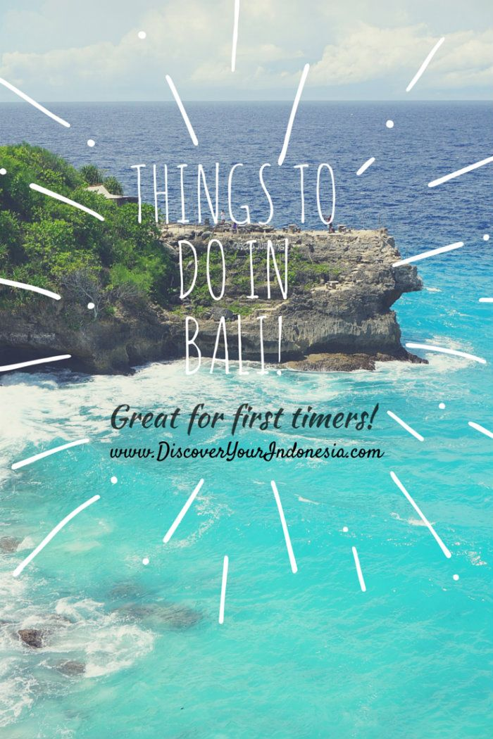 Things to do in Bali, great for first timers!