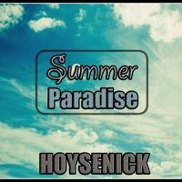Housenick - Summer Paradise (Original Mix) by Housenick (HN) on SoundCloud